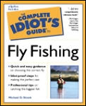 The Complete Idiot's Guide to Fly Fishing (Complete Idiot's Guides)