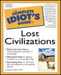 Complete Idiot's Guide to Lost Civilizations (Complete Idiot's Guides)