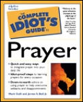 Complete Idiots Guide To Prayer