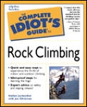 Complete Idiot's Guide to Rock Climbing (Complete Idiot's Guides) Cover