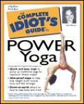 Complete Idiots Guide To Power Yoga
