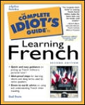 Complete Idiots Guide To Learning French 2ND Edition