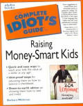 Complete Idiots Guide To Raising Money Smart Kids