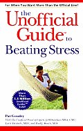 The Unofficial Guide(r) to Beating Stress (Unofficial Guides)