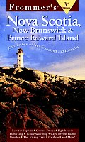 Frommers Nova Scotia New Brunswick & Prince Edward Island 3rd Edition