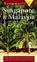 Frommers Singapore & Malaysia 2nd Edition