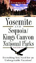 Frommer's Yosemite & Sequoia/King's Canyon National Parks (Revised and Upd)