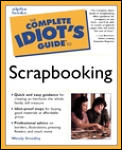 The Complete Idiot's Guide to Scrapbooking Cover