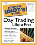The Complete Idiot's Guide to Daytrading (Complete Idiot's Guides)