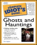 Complete Idiots Guide To Ghosts & Hauntings