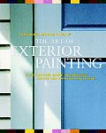 Benjamin Moore's the Art of Exterior Painting