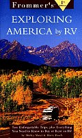 Frommers Exploring America By Recreational Vehicle