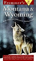 Frommers Montana & Wyoming 3rd Edition