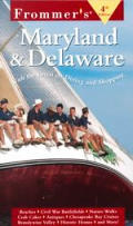 Frommers Maryland & Delaware 4th Edition