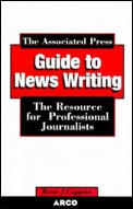Associated Press Guide To Newswriting 3rd Edition