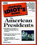 The Complete Idiot's Guide to the American Presidents (Complete Idiot's Guides)
