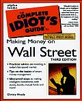 The Complete Idiot's Guide to Making Money on Wall Street (Complete Idiot's Guides)