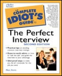 The Complete Idiot's Guide to the Perfect Interview (Complete Idiot's Guides)