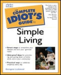Complete Idiot's Guide to Simple Living (Complete Idiot's Guides) Cover