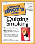 The Complete Idiot's Guide to Quitting Smoking (Complete Idiot's Guides)