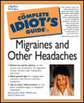 Complete Idiots Guide To Migraines & Other Headaches