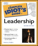 The Complete Idiot's Guide to Leadership (Complete Idiot's Guides)