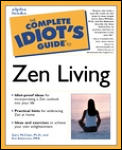 Complete Idiots Guide To Zen Living
