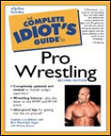 Complete Idiots Guide To Pro Wrestling 2nd Edition