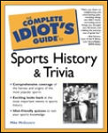 Complete Idiot's Guide to Sports History and Trivia (Complete Idiot's Guides) Cover