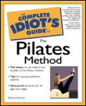 Complete Idiots Guide To The Pilates Method