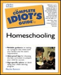 The Complete Idiot's Guide to Homeschooling (Complete Idiot's Guides)