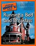 The Complete Idiot's Guide to Running a Bed and Breakfast (Complete Idiot's Guides)