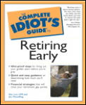 The Complete Idiot's Guide to Retiring Early (Complete Idiot's Guides)