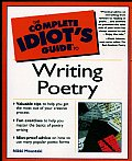 The Complete Idiot's Guide to Writing Poetry (Complete Idiot's Guides)