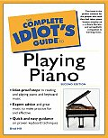 The Complete Idiot's Guide to Playing Piano (Complete Idiot's Guides)
