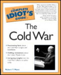 Complete Idiot's Guide to the Cold War (Complete Idiot's Guides) Cover