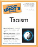 Complete Idiot's Guide to Taoism (Complete Idiot's Guides) Cover