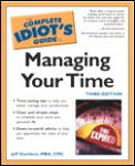 Complete Idiots Guide To Managing Your Time