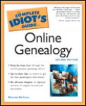 The Complete Idiot's Guide to Online Genealogy (Complete Idiot's Guides)