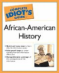 Complete Idiot's Guide To African American History (03 Edition) Cover