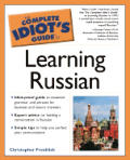 The Complete Idiot's Guide to Learning Russian (Complete Idiot's Guides)