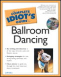 Complete Idiot's Guide to Ballroom Dancing (Complete Idiot's Guides) Cover