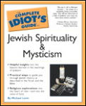Complete Idiot's Guide to Jewish Spirituality and Mysticism (Complete Idiot's Guides) Cover
