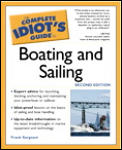 Complete Idiot's Guide to Boating and Sailing, 2e (Complete Idiot's Guides) Cover
