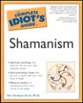 The Complete Idiot's Guide to Shamanism (Complete Idiot's Guides)