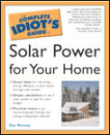 Complete Idiot's Guide to Solar Power for Your Home (Complete Idiot's Guides) Cover