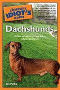 Complete Idiot's Guide to Dachshunds (Complete Idiot's Guides) Cover
