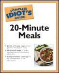 Complete Idiot's Guide To 20-minute Meals