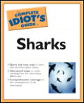 Complete Idiot's Guide to Sharks (Complete Idiot's Guides) Cover