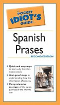 Pocket Idiots Guide To Spanish Phrases 2nd Edition